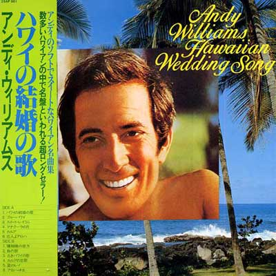 Hawaiian Wedding Songs on Hawaiian Wedding Song   Andy   Williams